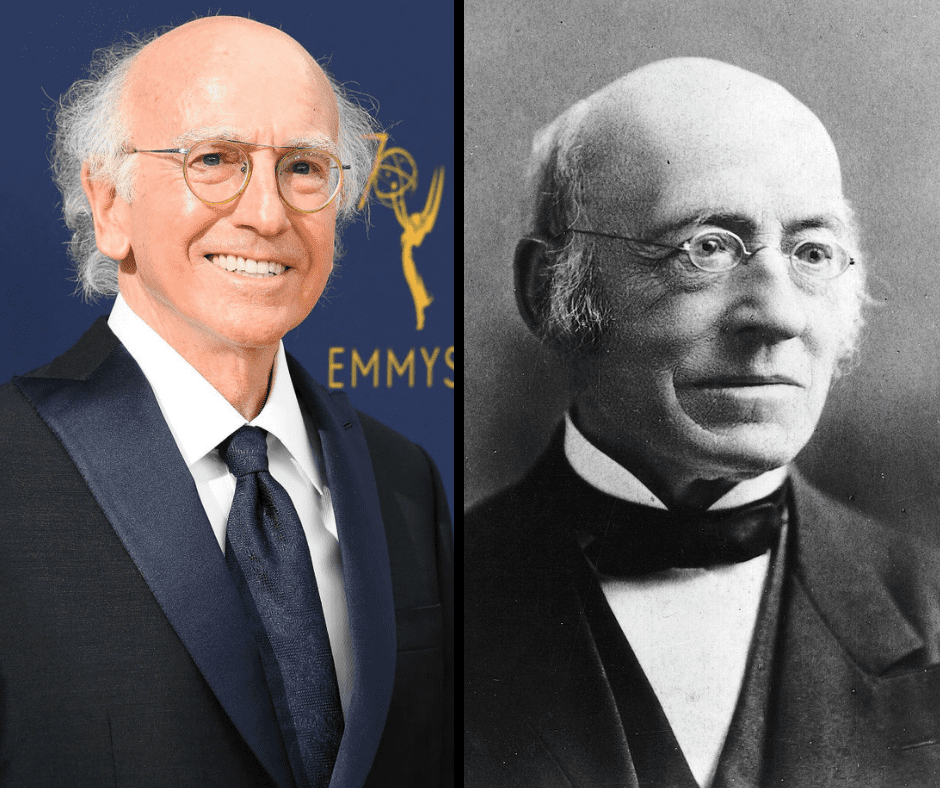 Larry David and his celebrity doppelganger, William Lloyd Garrison.