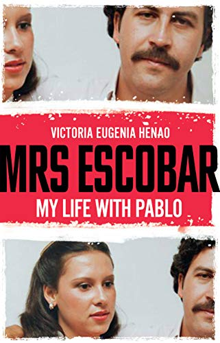 Mrs Escobar My life with Pablo Book