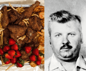 John Wayne Gacy had a bucket of Kentucky Fried Chicken, a pound of strawberries, Diet Coke, and french fries for his final meal